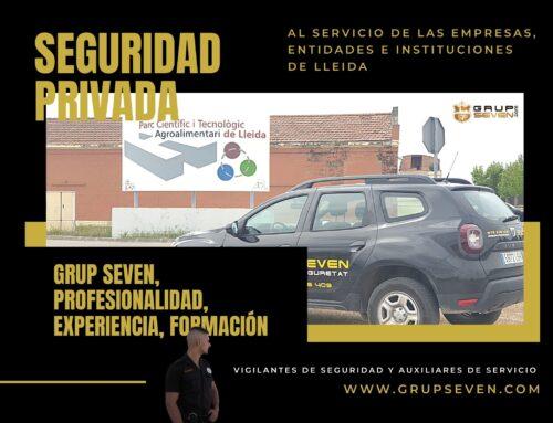 Grup Seven, seguretat privada al servei de les empreses, entitats i institucions lleidatanes